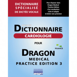 Dictionnaire CARDIOLOGIE POUR DRAGON MEDICAL PRACTICE