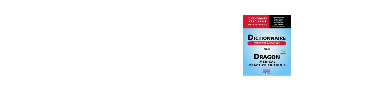 Dictionnaires spécialisés pour Dragon logiciel de dictée vocale